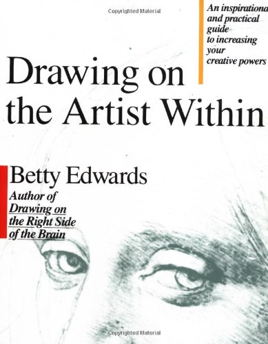 Drawing on the Artist Within An Inspirational and Practical Guide to Increasing Your Creative Powers  1987 edition cover