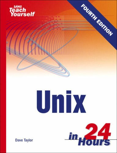 Sams Teach Yourself Unix in 24 Hours  4th 2006 (Revised) edition cover