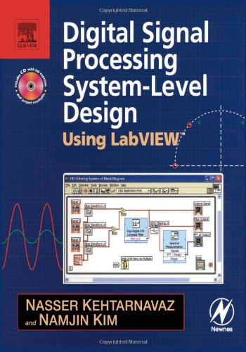 Digital Signal Processing System-Level Design Using LabVIEW   2005 9780750679145 Front Cover