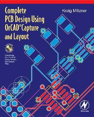 Complete PCB Design Using Orcad Capture and Layout   2007 9780750682145 Front Cover