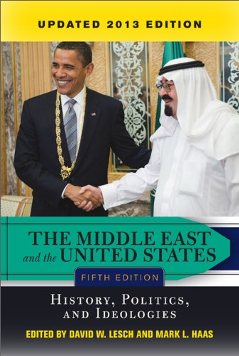 Middle East and the United States History, Politics, and Ideologies 5th 2014 (Revised) edition cover