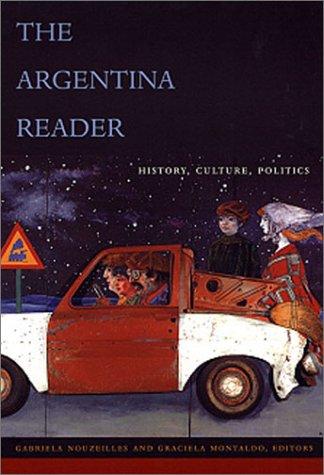 Argentina Reader History, Culture, Politics  2002 edition cover