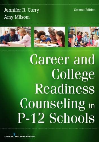 Career and College Readiness Counseling in P-12 Schools   2017 9780826136145 Front Cover