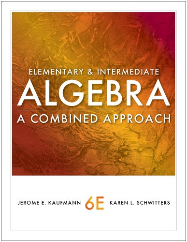 Elementary and Intermediate Algebra A Combined Approach 6th 2012 edition cover