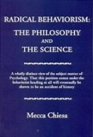 Radical Behaviorism The Philosophy and the Science  1994 edition cover