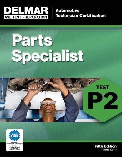 ASE Test Preparation - P2 Parts Specialist  5th 2013 (Revised) 9781111127145 Front Cover