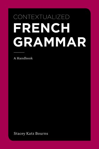 Contextualized French Grammar A Handbook  2013 edition cover