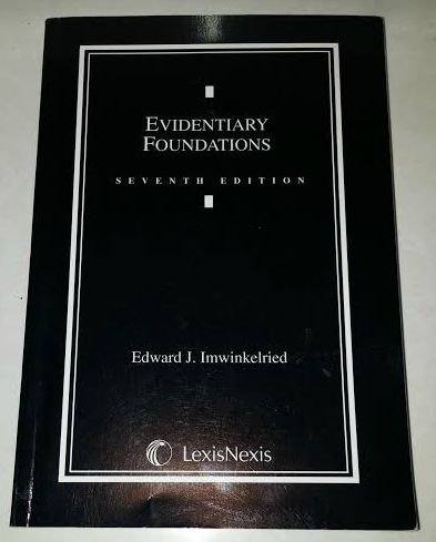 Evidentiary Foundations 7th 2008 edition cover