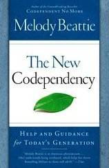 New Codependency Help and Guidance for Today's Generation N/A 9781439102145 Front Cover