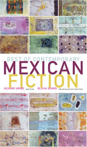 Best of Contemporary Mexican Fiction   2008 edition cover