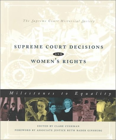 Supreme Court Decisions and Women's Rights Milestone to Equality  1999 (Revised) edition cover