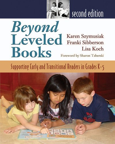 Beyond Leveled Books Supporting Early and Transitional Readers in Grades K-5 2nd 2008 edition cover