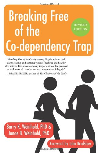 Breaking Free of the Co-Dependency Trap  2nd 2008 (Revised) edition cover