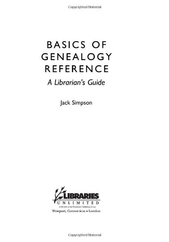 Basics of Genealogy Reference A Librarian's Guide  2008 edition cover