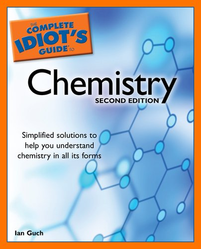 Complete Idiot's Guide to Chemistry  2nd 2006 (Revised) edition cover
