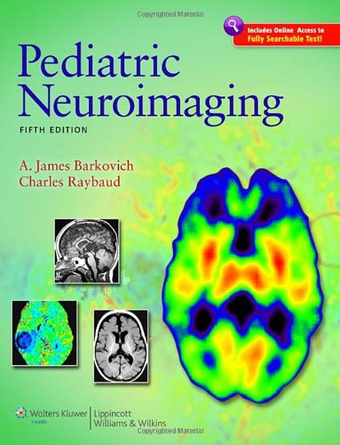 Pediatric Neuroimaging  5th 2011 (Revised) edition cover