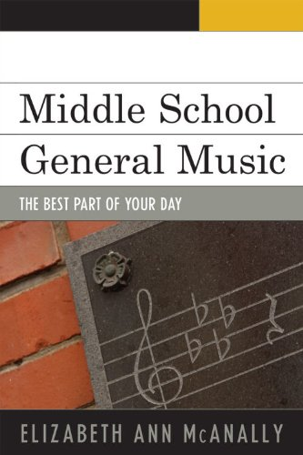 Middle School General Music The Best Part of Your Day  2009 edition cover