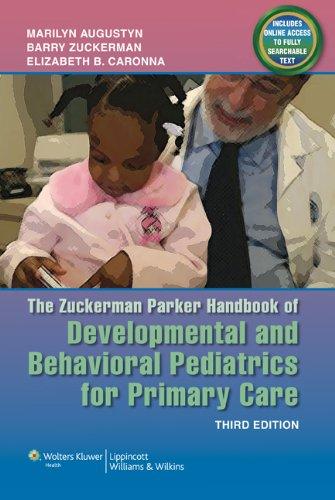 Zuckerman Parker Handbook of Developmental and Behavioral Pediatrics for Primary Care  3rd 2011 (Revised) edition cover
