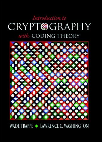 Introduction to Cryptography with Coding Theory   2002 9780130618146 Front Cover