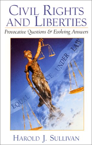 Civil Rights and Liberties Provocative Questions and Evolving Answers  2001 edition cover