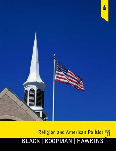 Religion and American Politics Classic and Contemporary Perspectives  2010 edition cover