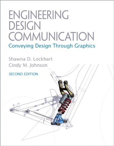 Engineering Design Communications Conveying Design Through Graphics 2nd 2012 (Revised) 9780137057146 Front Cover