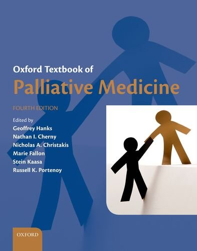 Oxford Textbook of Palliative Medicine  4th 2011 9780199693146 Front Cover