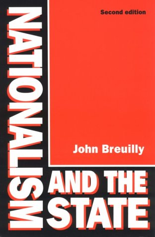 Nationalism and the State  2nd 9780226074146 Front Cover
