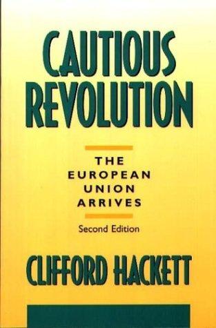 Cautious Revolution The European Union Arrives 2nd 1995 9780275951146 Front Cover