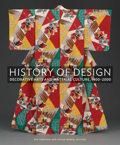 History of Design Decorative Arts and Material Culture, 1400-2000  2013 edition cover
