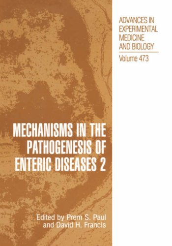 Mechanisms in the Pathogenesis of Enteric Diseases 2   1999 9780306462146 Front Cover