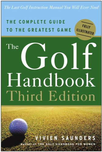 Golf Handbook The Complete Guide to the Greatest Game 3rd 2006 edition cover