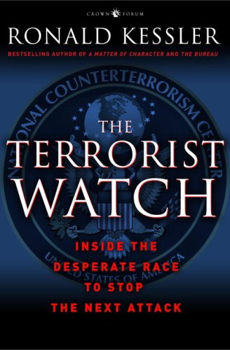 Terrorist Watch Inside the Desperate Race to Stop the Next Attack N/A edition cover
