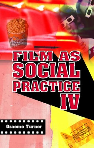 Film as Social Practice  4th 2006 (Revised) edition cover