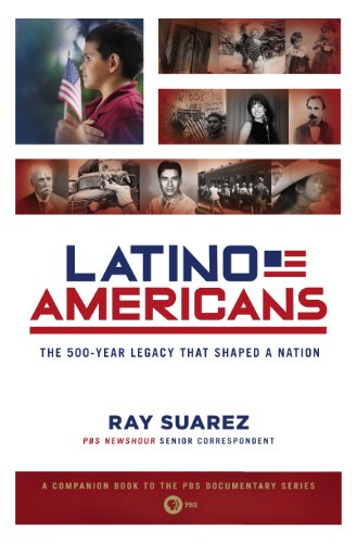 Latino Americans The 500-Year Legacy That Shaped a Nation N/A edition cover