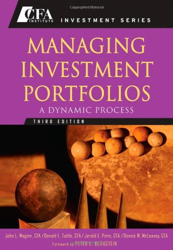 Managing Investment Portfolios A Dynamic Process 3rd 2007 (Revised) edition cover