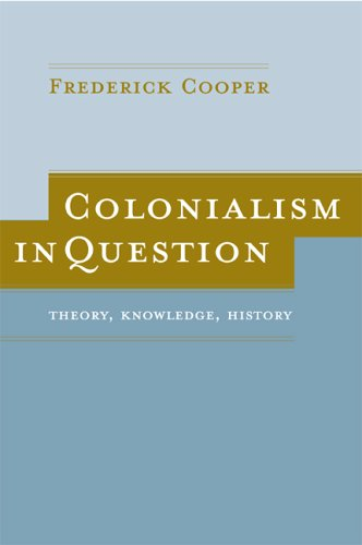 Colonialism in Question Theory, Knowledge, History  2005 edition cover