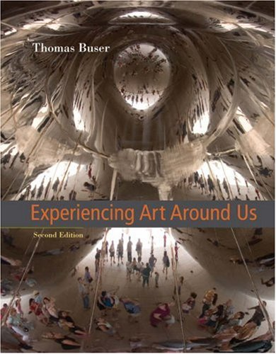 Experiencing Art Around Us  2nd 2006 (Revised) edition cover