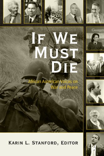 If We Must Die African American Voices on War and Peace  2008 9780742541146 Front Cover