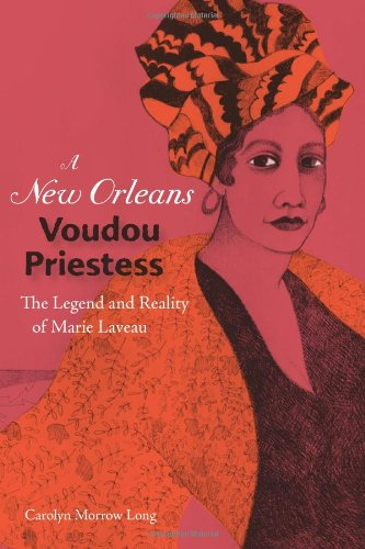 New Orleans Voudou Priestess The Legend and Reality of Marie Laveau N/A edition cover