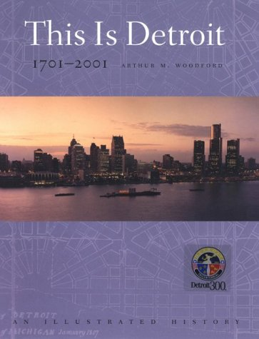 This Is Detroit, 1701-2001 An Illustrated History  1951 edition cover