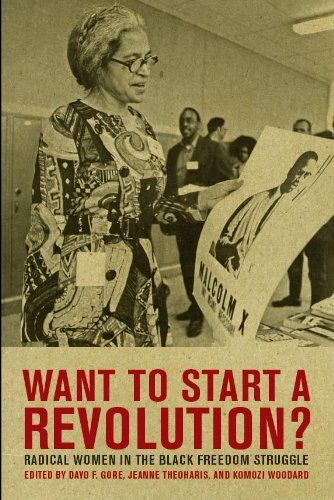 Want to Start a Revolution? Radical Women in the Black Freedom Struggle  2009 edition cover