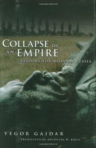 Collapse of an Empire Lessons for Modern Russia  2007 edition cover