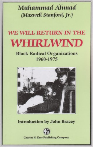 We Will Return in the Whirlwind : Black Radical Organizations 1960-1975 N/A edition cover