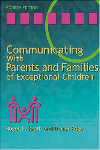 Communicating with Parents and Families of Exceptional Children  4th 2007 edition cover