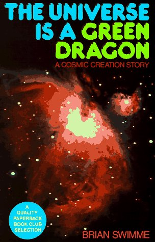 Universe Is a Green Dragon A Cosmic Creation Story N/A edition cover
