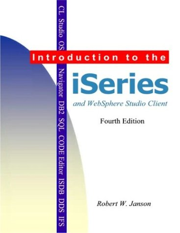 Introdution to the iSeries and WebSphere Studio Client 4th 2004 9780966422146 Front Cover