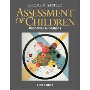 Assessment of Children Cognitive Foundations 5th 2008 (Student Manual, Study Guide, etc.) 9780970267146 Front Cover