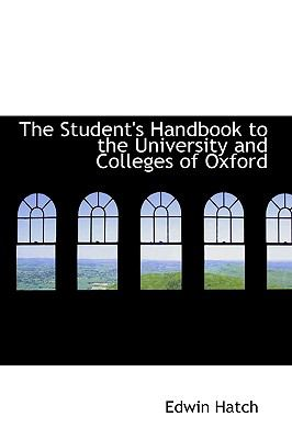 The Student's Handbook to the University and Colleges of Oxford:   2009 edition cover
