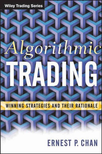 Algorithmic Trading Winning Strategies and Their Rationale  2013 edition cover